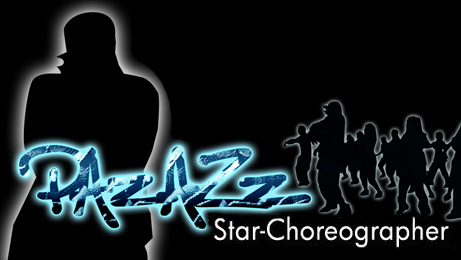 PAzAZz StAr-Choreographer Hip Hop Dance Classes And Choreography